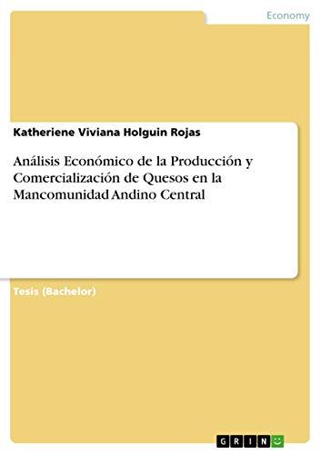 Análisis Económico de la Producción y Comercialización de Quesos en la ...