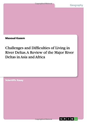 9783668055469: Challenges and Difficulties of Living in River Deltas. A Review of the Major River Deltas in Asia and Africa