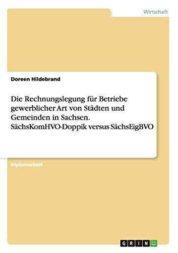 Die Rechnungslegung für Betriebe gewerblicher Art von Städten und Gemeinden in Sachsen. S...
