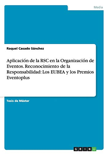 Aplicación de la RSC en la Organización de Eventos. Reconocimiento de la ...