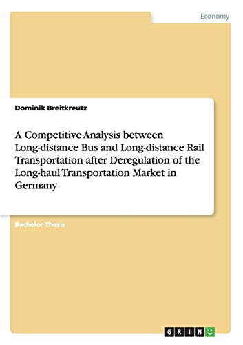 A Competitive Analysis between Long-distance Bus and Long-distance Rail Transportation after ...