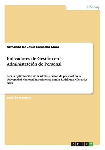 Indicadores de Gestión en la Administración de Personal: Armando De Jesus Camacho ...