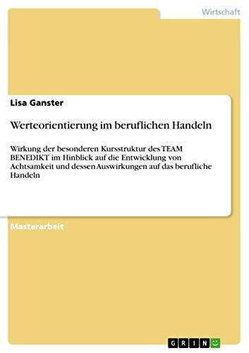 Werteorientierung im beruflichen Handeln: Lisa Ganster