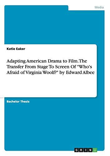 Adapting American Drama to Film. The Transfer: Katie Eaker