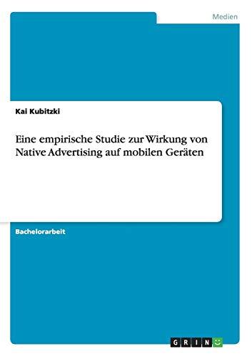 9783668122482: Eine empirische Studie zur Wirkung von Native Advertising auf mobilen Geräten (German Edition)