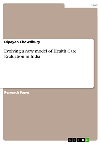 9783668124226: Evolving a new model of Health Care Evaluation in India