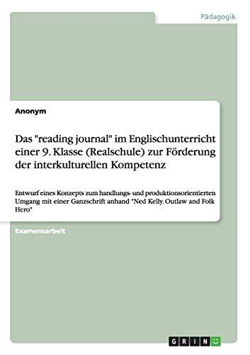 9783668141414: Das Reading Journal Im Englischunterricht Einer 9. Klasse (Realschule) Zur Forderung Der Interkulturellen Kompetenz (German Edition)