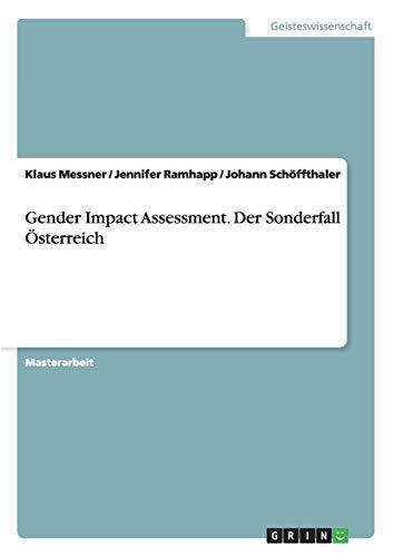 Gender Impact Assessment. Der Sonderfall Österreich: Klaus Messner