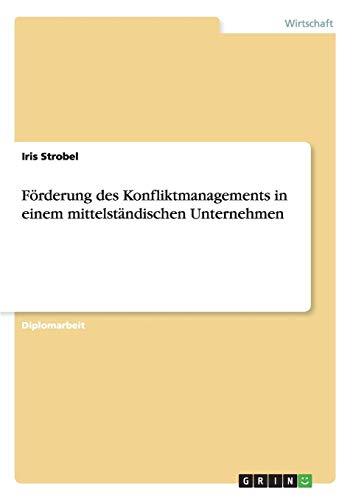 9783668149427: Förderung des Konfliktmanagements in einem mittelständischen Unternehmen