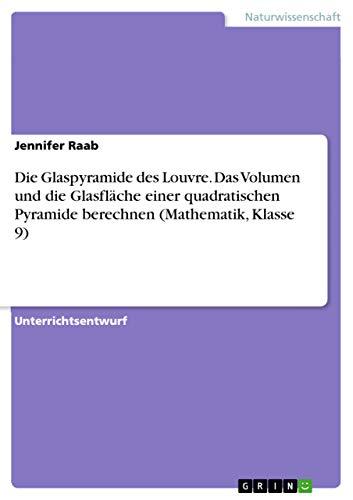 Die Glaspyramide Des Louvre. Das Volumen Und: Jennifer Raab