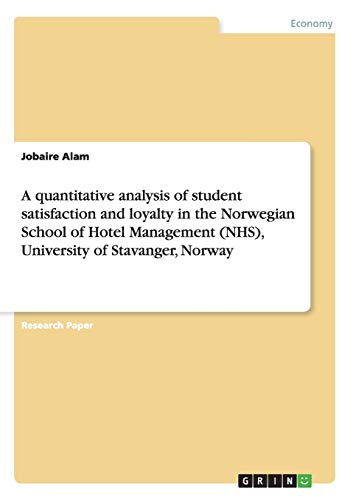 A Quantitative Analysis of Student Satisfaction and: Jobaire Alam