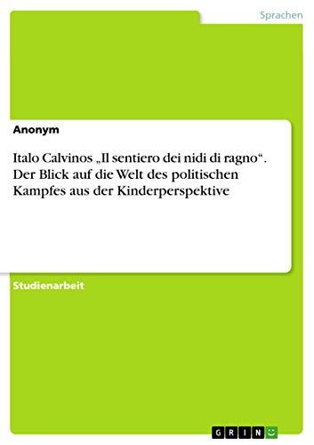 Italo Calvinos ?Il sentiero dei nidi di: Anonym