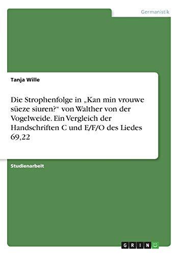 """Die Strophenfolge in """"Kan min vrouwe süeze: Tanja Wille"""