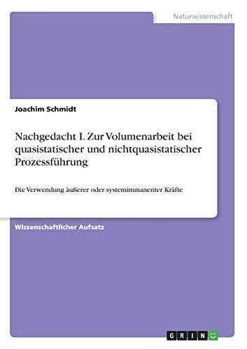 9783668238510: Nachgedacht I. Zur Volumenarbeit bei quasistatischer und nichtquasistatischer Prozessführung