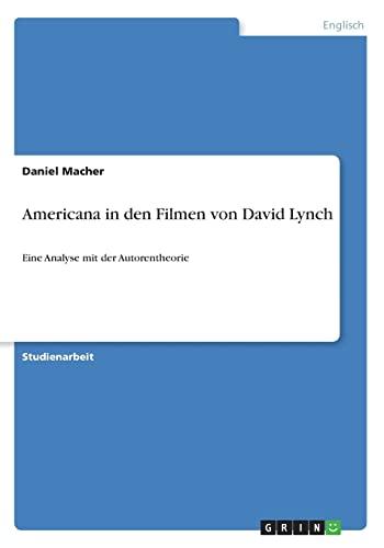 9783668270213: Americana in Den Filmen Von David Lynch (German Edition)