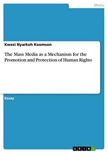 The Mass Media as a Mechanism for: Nyarkoh Koomson, Kwesi