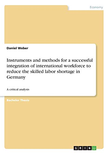 Instruments and Methods for a Successful Integration of International Workforce to Reduce the ...