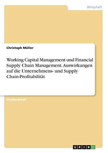Working Capital Management und Financial Supply Chain: Christoph Müller