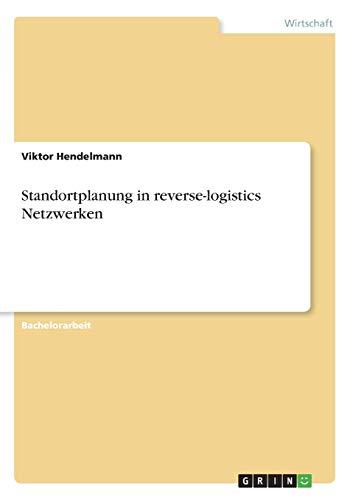 9783668364196: Standortplanung in Reverse-Logistics Netzwerken (German Edition)