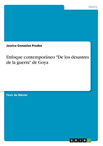 Enfoque Contemporaneo de Los Desastres de La: Jessica Gonzalez Prados