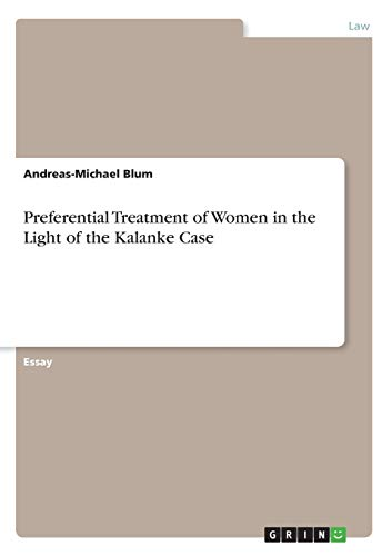 Preferential Treatment of Women in the Light: Andreas-Michael Blum