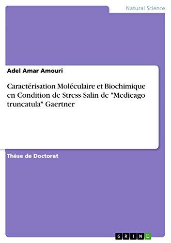 Caractérisation Moléculaire et Biochimique en Condition de: Amouri, Adel Amar