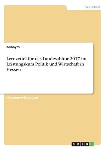 Lernzettel für das Landesabitur 2017 im Leistungskurs: Anonym