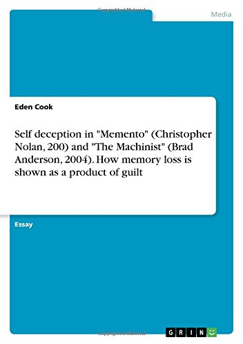 Self Deception in Memento (Christopher Nolan, 200): Eden Cook
