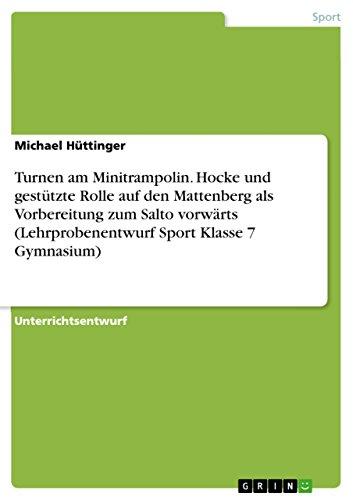 Turnen Am Minitrampolin. Hocke Und Gestutzte Rolle: Huttinger, Michael