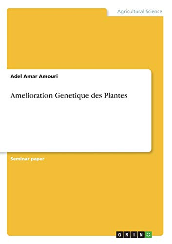 Amelioration Genetique des Plantes: Amouri, Adel Amar