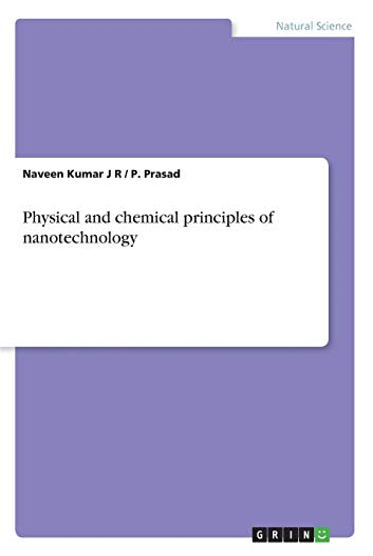 Physical and chemical principles of nanotechnology - Naveen Kumar J R