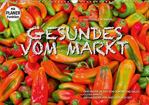 9783669094771 - Ingo Gerlach GDT: Emotionale Momente: Gesundes vom Markt (Wandkalender 2018 DIN A3 quer): Attraktive Bilder von Gemüse und Salat. (Geburtstagskalender, 14 Seiten ) - Buch