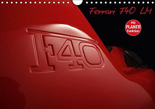 Mythos Ferrari F40 LM (Wandkalender 2018 DIN: Stefan Bau