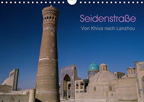 Seidenstraße - Khiva bis Lanzhou (Wandkalender 2018: Thomas Bering