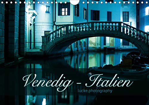 Venedig - lucke.photography (Wandkalender 2021 DIN A4: K. A. Lucke.