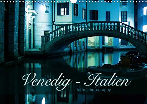 Venedig - lucke.photography (Wandkalender 2021 DIN A3: K. A. Lucke.