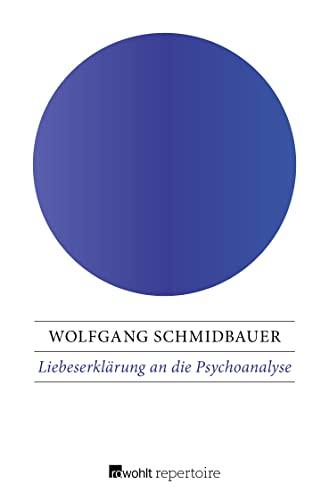 9783688105113: Liebeserklärung an die Psychoanalyse