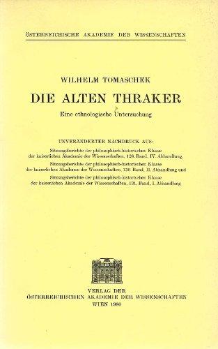 9783700103400: Die Alten Thraker. Eine ethnologische Untersuchung.