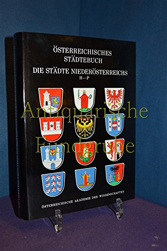 Die Städte Tirols [Mehrteiliges Werk] / Österreichisches Städtebuch 5. Band Tirol / 1. Teil Bundesland Tirol - Hye, Franz-Heinz
