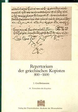 9783700103981: Repertorium der griechischen Kopisten 800-1600 (Ver�ffentlichungen der Kommission f�r Byzantinistik)