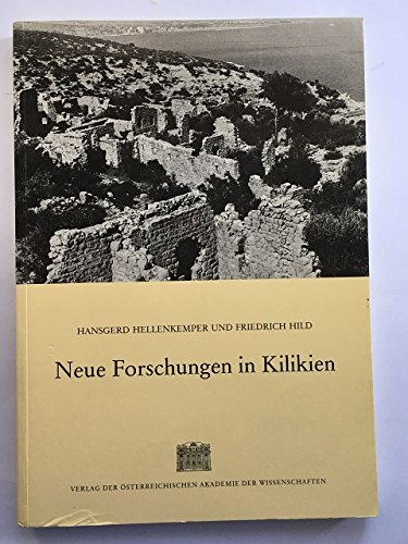 9783700107712: Neue Forschungen in Kilikien