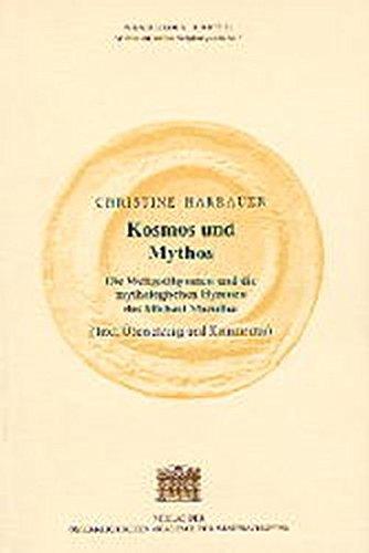 Kosmos und Mythos: Die Weltgotthymnen und die