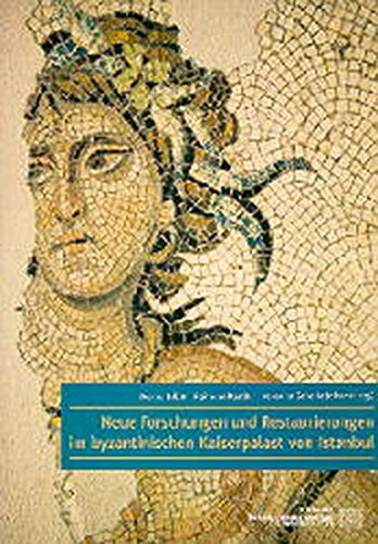 9783700124757: Neue Forschungen Und Restaurierungen Im Byzantinischen Kaiserpalast Von Istanbul. Akten Der Internationalen Fachtagung Vom 6.-8. November 1991 in Istanbul
