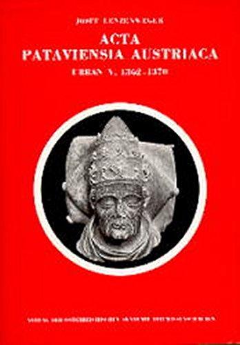 Acta Pataviensia Austriaca. Vatikanische Akten zur Geschichte des Bistums Passau und der Herzö...