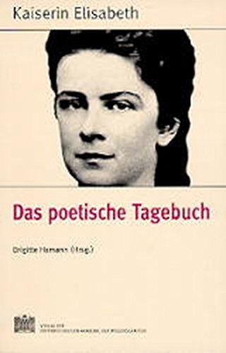 9783700126812: Kaiserin Elisabeth, Das poetische Tagebuch