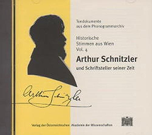 9783700126836: Historische Stimmen Aus Wien / Arthur Schnitzler Und Schriftsteller Seiner Zeit (Tondokumente Aus Dem Phonogrammarchiv)