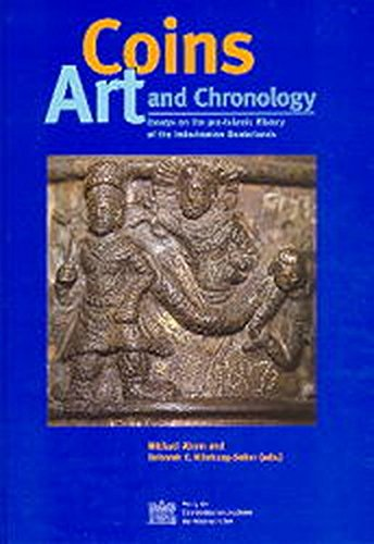 9783700128427: Coins, Art and Chronology: Essays on the pre-Islamic History of the Indo-Iranian Borderlands (Denkschriften Philosophisch-Historische Klasse, 280. ... Der Numismatischen Kommission, Band 33)