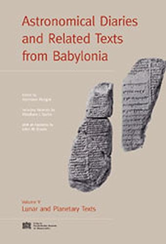 9783700130284: Astronomical Diaries and Related Texts from Babylonia: Lunar and Planetary Texts