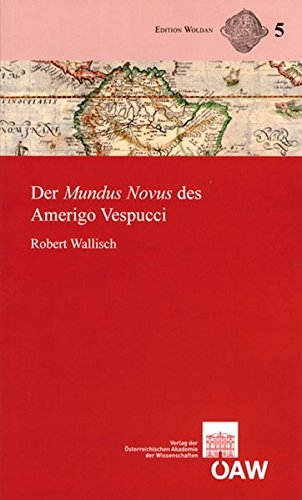 9783700130697: Der Mundus Novus des Amerigo Vespucci (Arbeiten Zur Mittel- Und Neulateinischen Philologie)