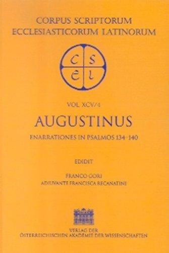 9783700131328: Augustinus: Ennarrationes in Psalmos 101-150: Enarrationes in Psalmos 134-140